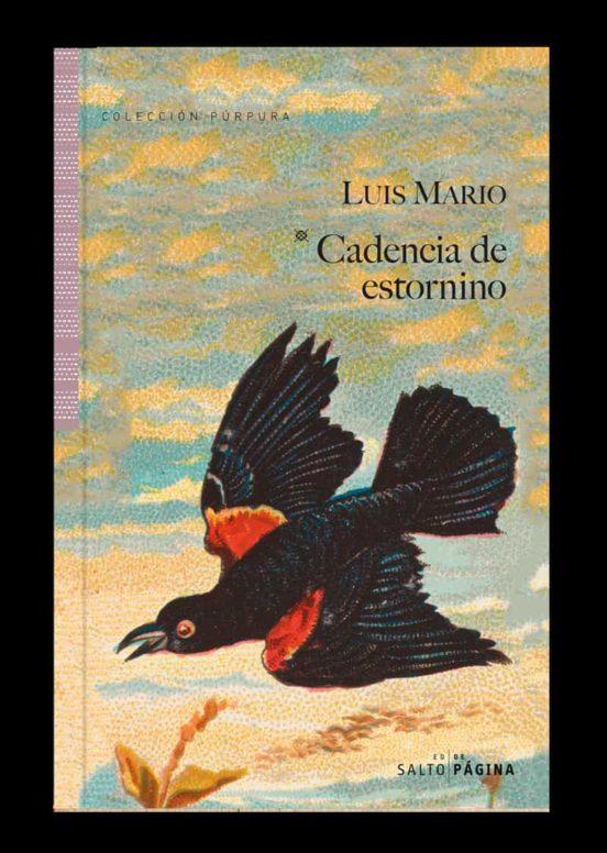 5 libros para regalar en sant jordi dia del libro cadencia de estornino luis mario comprar